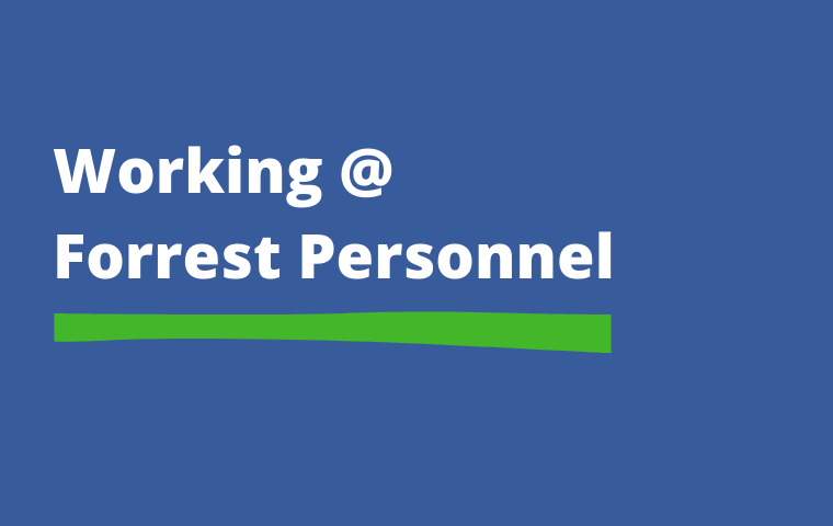 Blue background with white text: Working at Forrest Personnel