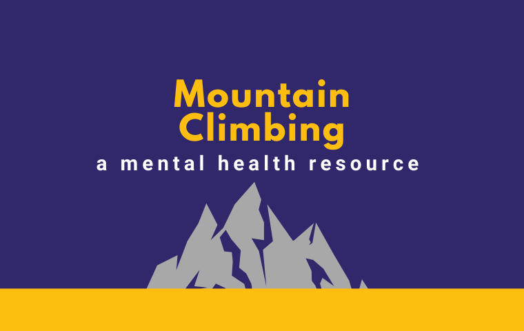 A graphic with a purple background, a grey mountain and text: Mountain Climbing, a mental health resource