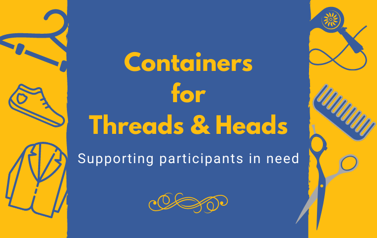 Yellow and blue graphic with the words: Containers for threads and heads, supporting participants in need